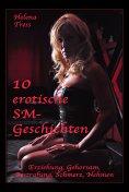 eBook: 10 erotische SM-Geschichten