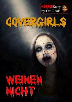 eBook: Covergirls weinen nicht