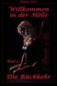 eBook: Willkommen in der Hölle - Teil 2 - Die Rückkehr