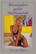 eBook: Alexanders geiles Wochenende