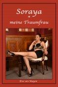 eBook: Soraya - meine Traumfrau
