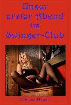 eBook: Unser erster Abend im Swinger-Club