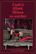 eBook: Jack's Glück Sklave zu werden