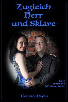 eBook: Zugleich Herr und Sklave