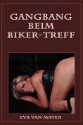 eBook: Gangbang beim Biker-Treff