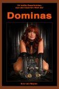 eBook: 24 heiße Geschichten aus der bizarren Welt der DOMINAS