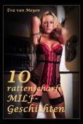 eBook: 10 rattenscharfe MILF-Geschichten