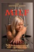 eBook: Die rattenscharfe MILF - 30 hocherotische MILF-Geschichten