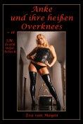 eBook: Anke und ihre heißen Overknees