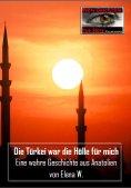 eBook: Die Türkei war die Hölle für mich