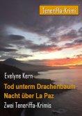 eBook: Tod unterm Drachenbaum -  Nacht über La Paz