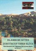 eBook: Islamische Sitten zerstörten unser Glück