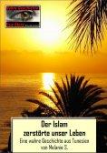 eBook: Der Islam zerstörte unser Leben