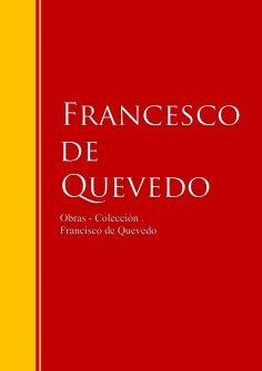 eBook: Obras - Colección de Francisco de Quevedo