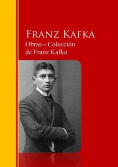 eBook: Obras - Colección  de Franz Kafka
