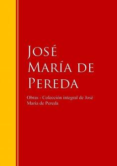 eBook: Obras - Colección de José María de Pereda
