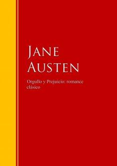 ebook: Orgullo y Prejuicio: romance clásico
