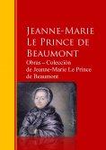 eBook: Obras ─ Colección  de Jeanne-Marie Le Prince de Beaumont
