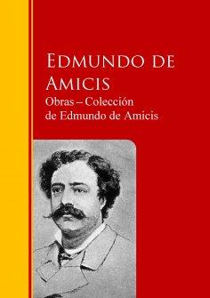 eBook: Obras ─ Colección  de Edmundo de Amicis