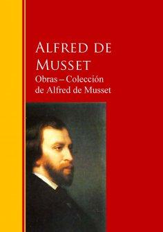 ebook: Obras ─ Colección  de Alfred de Musset