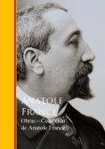 eBook: Obras - Coleccion de Anatole France