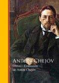 ebook: Obras ─ Colección de Antón Chejóv