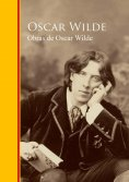 ebook: Obras - Coleccion de Oscar Wilde