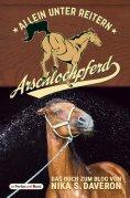 eBook: Arschlochpferd - Allein unter Reitern