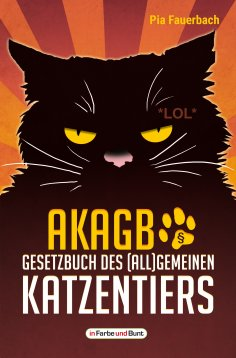 ebook: AKAGB - Gesetzbuch des (all)gemeinen Katzentiers