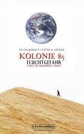 ebook: Kolonie 85 – Staffel 1: Die Verschwörung