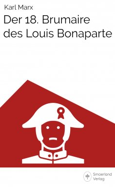 eBook: Der 18. Brumaire des Louis Bonaparte