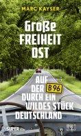 eBook: Große Freiheit Ost
