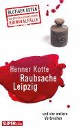 eBook: Raubsache Leipzig