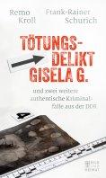 eBook: Tötungsdelikt Gisela G.