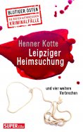 eBook: Leipziger Heimsuchung