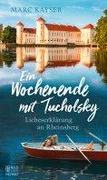 eBook: Ein Wochenende mit Tucholsky