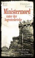 eBook: Ministermord unter der Augustbrücke