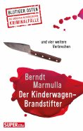 eBook: Der Kinderwagen-Brandstifter