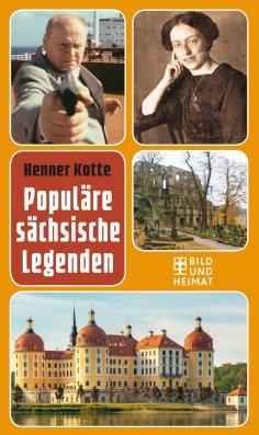 eBook: Populäre sächsische Legenden