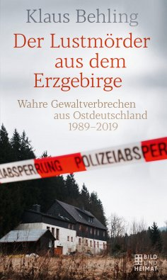 eBook: Der Lustmörder aus dem Erzgebirge