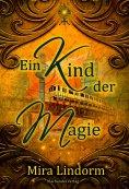 ebook: Ein Kind der Magie