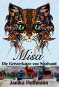 ebook: Misa - Die Geisterkatze von Stralsund