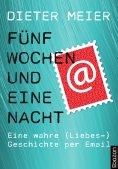 eBook: Fünf Wochen und eine Nacht