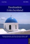 eBook: Faszination Griechenland