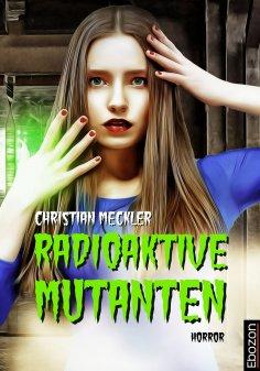 eBook: Radioaktive Mutanten