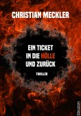 eBook: Ein Ticket in die Hölle und zurück