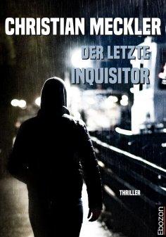 eBook: Der letzte Inquisitor
