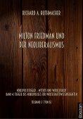 eBook: Milton Friedman und der Neoliberalismus