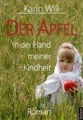 eBook: Der Apfel in der Hand meiner Kindheit