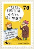 eBook: Wie viel kostet eine 70-Cent-Briefmarke?